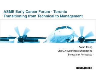 ASME Early Career Forum - Toronto Transitioning from Technical to Management