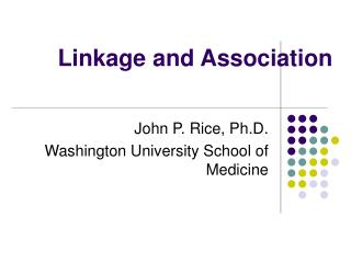 Linkage and Association
