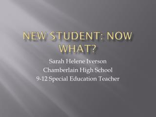 New Student: Now What?