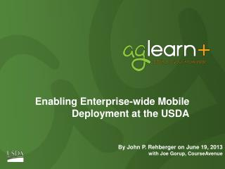 Enabling Enterprise-wide  Mobile Deployment  at the USDA