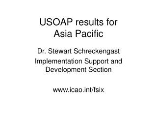 USOAP results for  Asia Pacific
