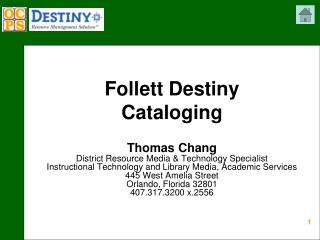 Follett Destiny  Cataloging