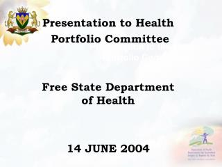 Presentation to the Health Portfolio Committee