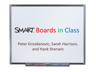 Boards in Class