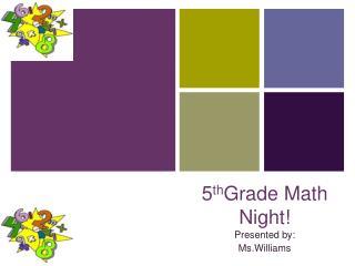 5 th Grade Math Night!