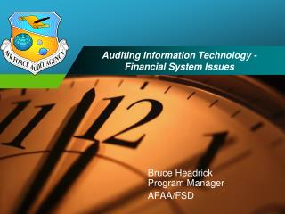 Auditing Information Technology -  Financial System Issues