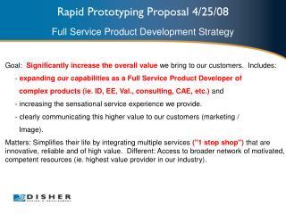 Rapid Prototyping Proposal 4/25/08
