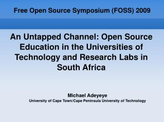 Free Open Source Symposium (FOSS) 2009