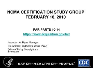 NCMA CERTIFICATION STUDY GROUP FEBRUARY 18, 2010