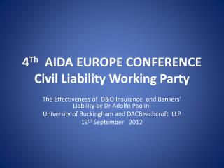 4 Th   AIDA EUROPE CONFERENCE Civil Liability Working Party