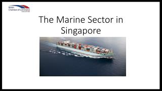 The Marine Sector in Singapore