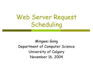 Web Server Request Scheduling