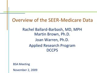 Overview of the SEER-Medicare Data