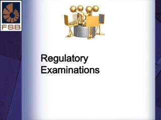 Regulatory Examinations