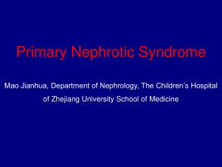 Primary Nephrotic Syndrome