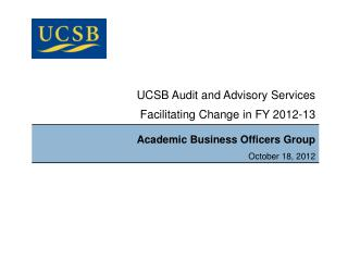 UCSB Audit and Advisory Services Facilitating Change in FY 2012-13
