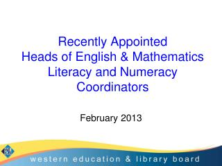 Recently Appointed  Heads of English & Mathematics Literacy and Numeracy Coordinators