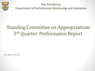 Standing Committee  on  Appropriations  3 rd  Quarter  Performance Report