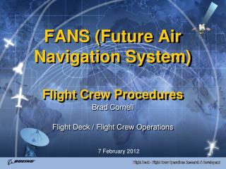 FANS (Future Air Navigation System) Flight Crew Procedures