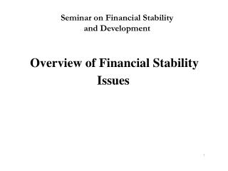 Overview of Financial Stability Issues