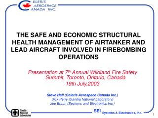 Presentation at 7 th  Annual Wildland Fire Safety Summit, Toronto, Ontario, Canada 19th July,2003