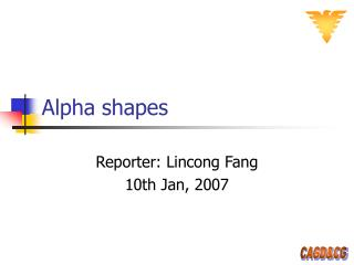 Alpha shapes