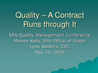 Quality – A Contract Runs through It