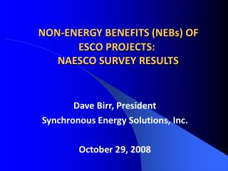 NON-ENERGY BENEFITS (NEBs) OF ESCO PROJECTS:  NAESCO SURVEY RESULTS