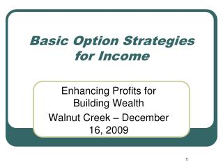 Basic Option Strategies for Income