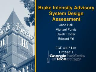 Brake Intensity Advisory System Design Assessment