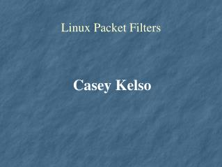 Linux Packet Filters
