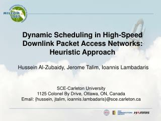 Dynamic Scheduling in High-Speed Downlink Packet Access Networks: Heuristic Approach