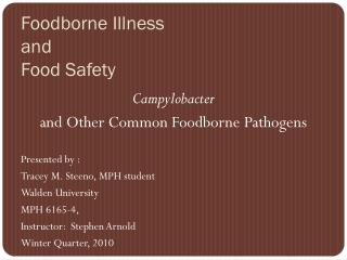 Foodborne Illness  and  Food Safety