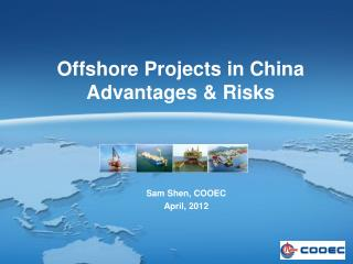 Offshore Projects in China Advantages & Risks