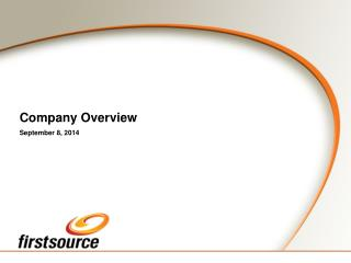 Company Overview September 8, 2014