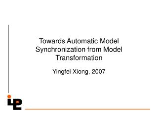 Towards Automatic Model Synchronization from Model Transformation