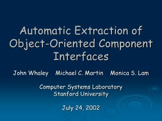 Automatic Extraction of  Object-Oriented Component Interfaces