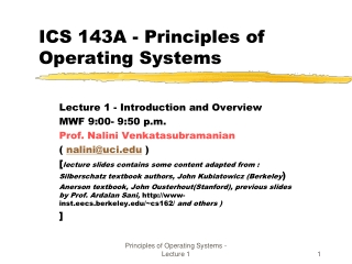 ICS 143A - Principles of Operating Systems