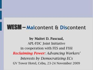WESM –  Mal content &  Dis content