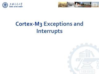 Cortex-M3  Exceptions and Interrupts