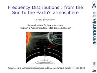 Self-Organised Criticality : from the Sun to the Earth's atmosphere