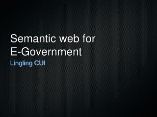 Semantic web for  E-Government
