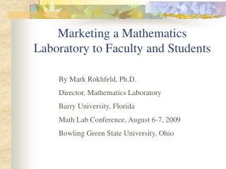 Marketing a Mathematics Laboratory to Faculty and Students