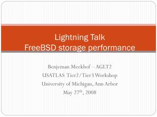 Lightning Talk FreeBSD storage performance
