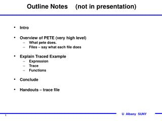 Outline Notes 	(not in presentation)