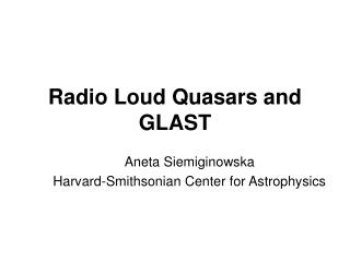 Radio Loud Quasars and GLAST