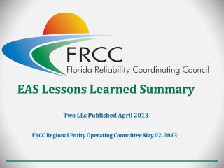 EAS Lessons Learned Summary Two LLs Published April 2013