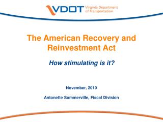 The American Recovery and Reinvestment Act How stimulating is it?