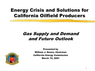 Energy Crisis and Solutions for California Oilfield Producers