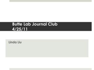 Butte Lab Journal Club 4/25/11